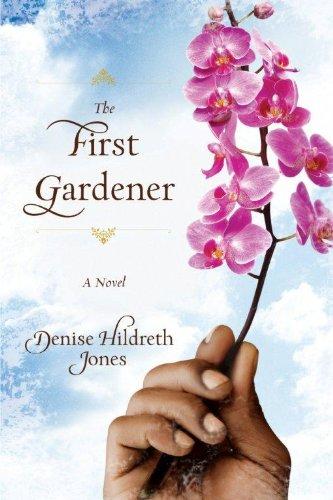 The First Gardener (Thorndike Christian Fiction): Jones, Denise Hildreth