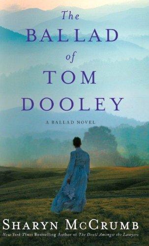 9781410444141: The Ballad of Tom Dooley: A Ballad Novel (Ballad Novels)