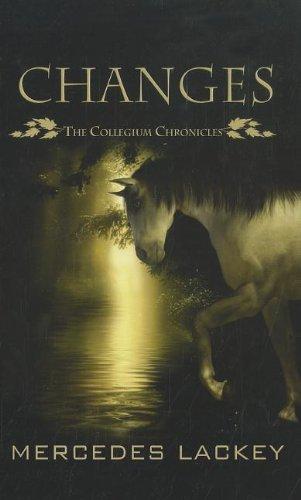9781410444172: Changes (The Collegium Chronicles: Thorndike Press Large Print Basic)