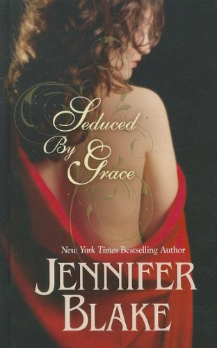 9781410444288: Seduced by Grace (Thorndike Press Large Print Romance: The Tree Graces of Graydon)
