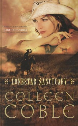 Lonestar Sanctuary (Thorndike Press Large Print Christian Mystery: Lonestar) (9781410444301) by Coble, Colleen