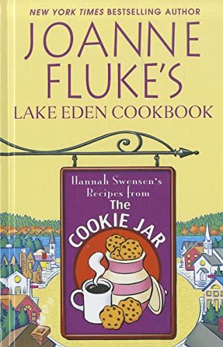 9781410444455: Joanne Fluke's Lake Eden Cookbook: Hannah Swensen's Recipes from the Cookie Jar