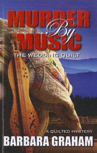 9781410444486: Murder by Music: The Wedding Quilt (A Quilted Mystery)