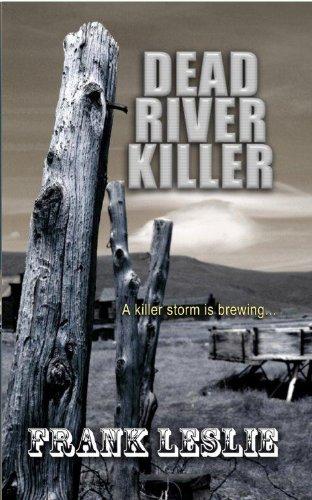 Dead River Killer (Wheeler Western) (9781410444639) by Frank Leslie