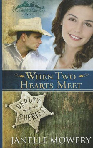9781410444844: When Two Hearts Meet (Colorado Runaway Bride: Thorndike Press Large Print Christian Romance)