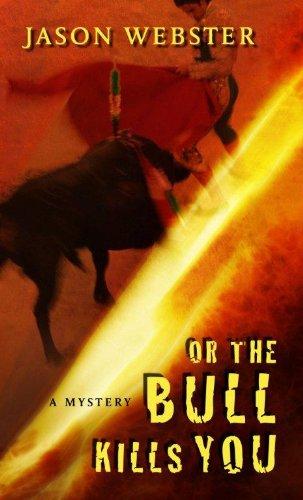 9781410445100: Or the Bull Kills You (Thorndike Press Large Print Mystery Series)