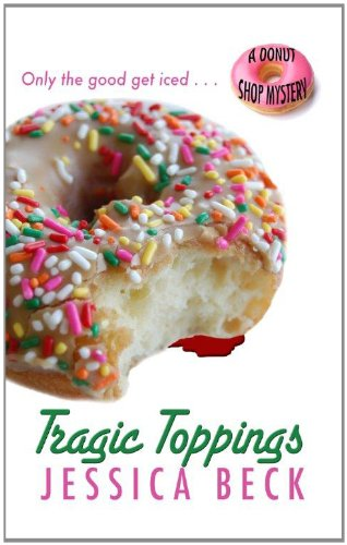 9781410445322: Tragic Toppings (A Donut Shop Mystery)