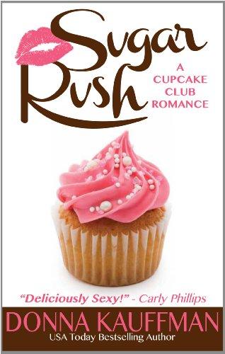 9781410446114: Sugar Rush (A Cupcake Club Romance)