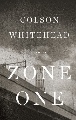9781410446213: Zone One: A Novel (Thorndike Press Large Print Reviewers' Choice)