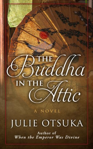 9781410446220: The Buddha in the Attic (Thorndike Press Large Print Basic)