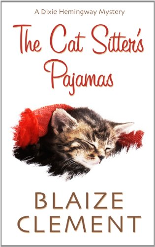 9781410446428: The Cat Sitter's Pajamas (Dixie Hemingway: Thorndike Press Large Print Mystery)