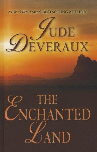 9781410446732: The Enchanted Land (Thorndike Famous Authors)