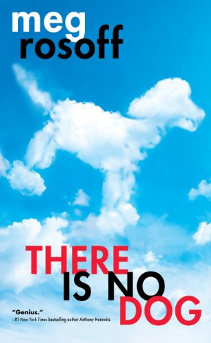 There Is No Dog (Thorndike Press Large Print Literacy Bridge Series) (1410447073) by Meg Rosoff