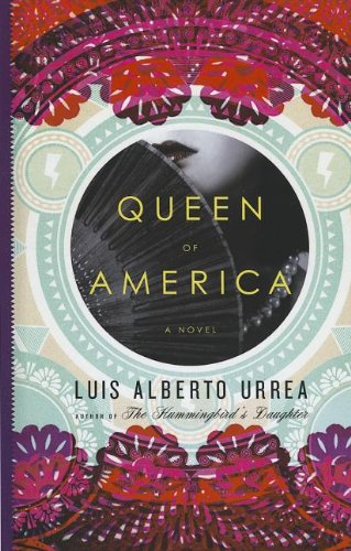 Queen of America: A Novel (Thorndike Reviewers' Choice) (9781410447128) by Urrea, Luis Alberto