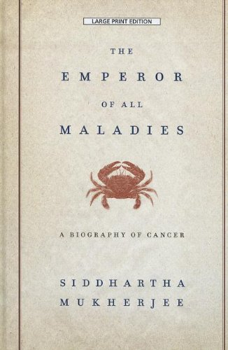9781410447159: The Emperor Of All Maladies (Thorndike Press Large Print Biographies & Memoirs Series)