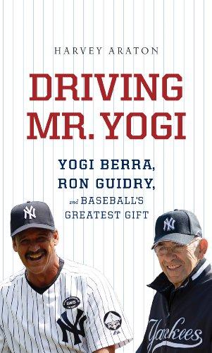 9781410447333: Driving Mr. Yogi: Yogi Berra, Ron Guidry, and Baseball's Greatest Gifts (Thorndike Press Large Print Popular and Narrative Nonfiction Series)