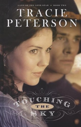 9781410447548: Touching the Sky (Land of the Lone Star (Hardcover))