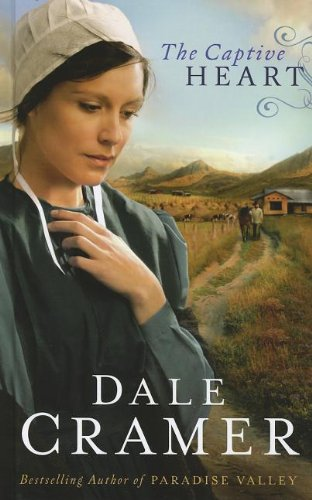 9781410447593: The Captive Heart (Daughters of Caleb Bender: Thorndike Press Large Print Christian)