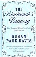The Blacksmith's Bravery (Ladies' Shooting Club): Davis, Susan Page