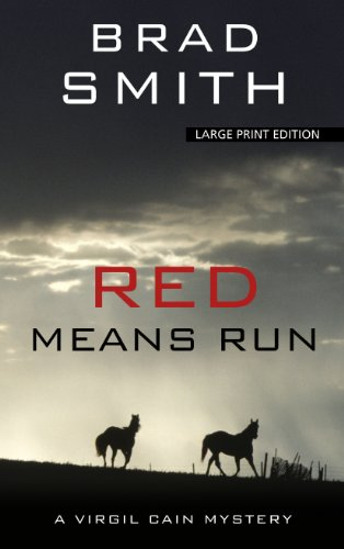 9781410447876: Red Means Run (Thorndike Press Large Print Crime Scene: Virgil Cain)