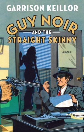 9781410448125: Guy Noir and the Straight Skinny (Thorndike Press Large Print Basic Series)