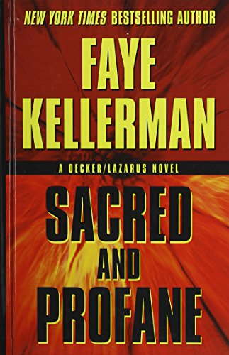 9781410448200: Sacred and Profane (Thorndike Press Large Print Famous Authors; A Decker/Lazarus)
