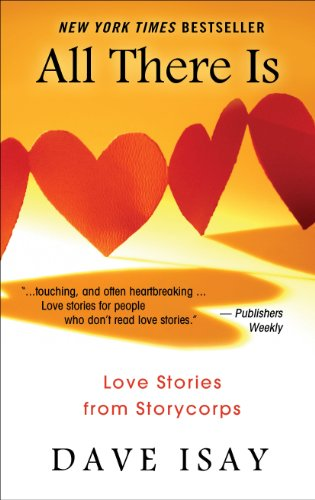 9781410448354: All There Is: Love Stories from StoryCorps (Thorndike Press Large Print Series)
