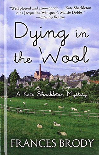 9781410448491: Dying in the Wool (Thorndike Press Large Print Mystery Series)