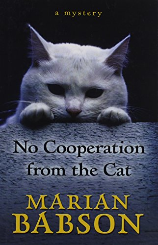 9781410448521: No Cooperation from the Cat: A Mystery (Thorndike Press Large Print Mystery Series)