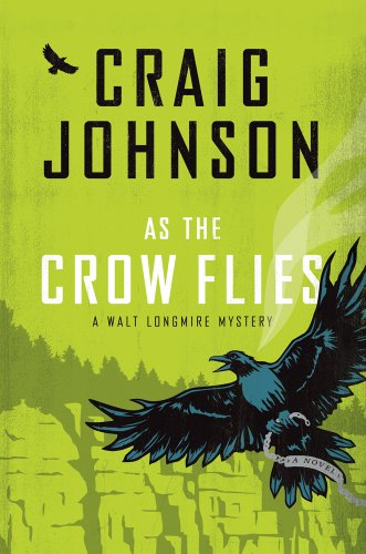 9781410448538: As The Crow Flies (A Walt Longmire Mystery)