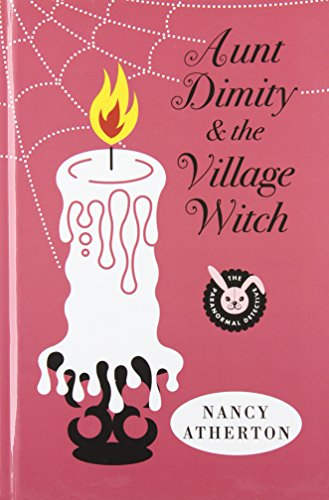 9781410448545: Aunt Dimity and the Village Witch