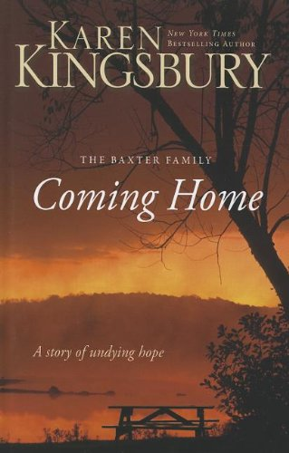 Coming Home: A Story of Unending Love and Eternal Promise (Thorndike Press Large Print Christian ...