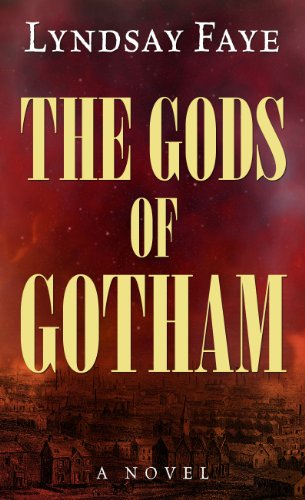 9781410448859: The Gods of Gotham (Thorndike Press Large Print Historical Fiction)
