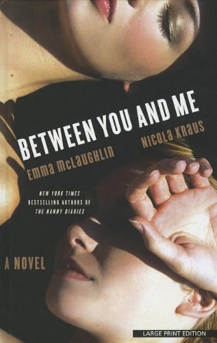 9781410448941: Between You and Me