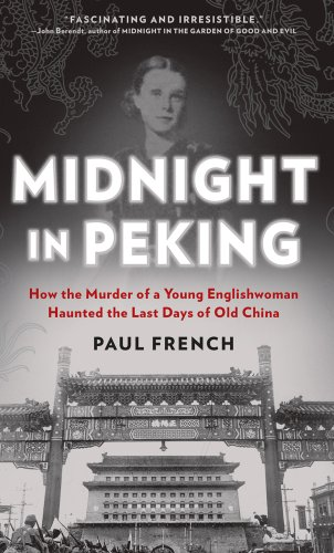 9781410448965: Midnight in Peking: How the Murder of a Young Englishwoman Haunted the Last Days of Old China (Thorndike Large Print Crime Scene)