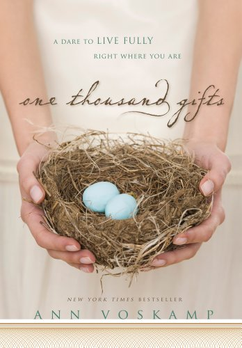 9781410449054: One Thousand Gifts: A Dare to Live Fully Right Where You Are (Thorndike Inspirational)
