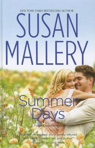 9781410449092: Summer Days (A Fool's Gold Romance)