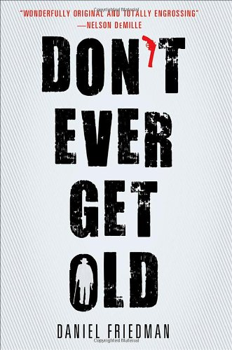 9781410449283: Don't Ever Get Old (Thorndike Press Large Print Mystery)