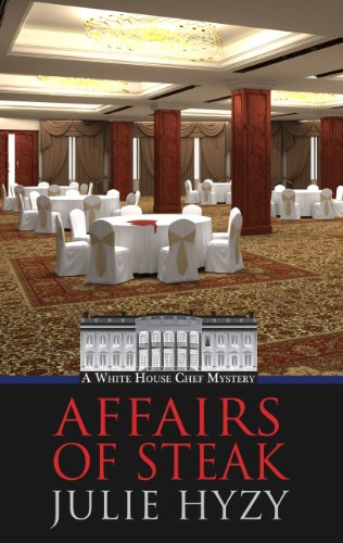 9781410449313: Affairs Of Steak (A White House Chef Mystery)