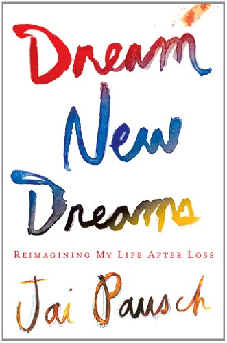 9781410449603: Dream New Dreams: Reimagining My Life After Loss (Thorndike Press Large Print Inspirational Series)