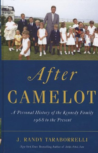 9781410449627: After Camelot: A Personal History of the Kennedy Family - 1968 to the Present (Thorndike Press Large Print Nonfiction Series)