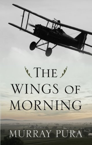 The Wings Of Morning (Snapshot in History: Kennebec Press Large Print Superior Collection) (1410449688) by Murray Pura