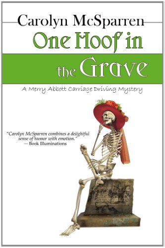9781410449740: One Hoof in the Grave (Thorndike Press Large Print Clean Reads) (Merry Abbott Carriage-Driving Mystery)