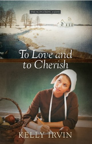To Love and to Cherish: Kelly Irvin