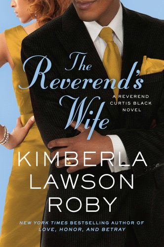 The Reverend's Wife (Reverend Curtis Black Novels): Lawson, Kimberla Lawson