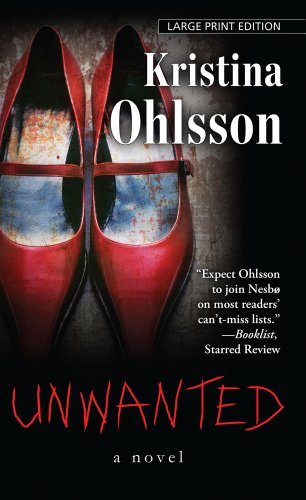 9781410450067: Unwanted (Thorndike Press Large Print Core Series)