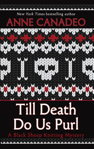 9781410450401: Till Death Do Us Purl (A Black Sheep Knitting Mystery)