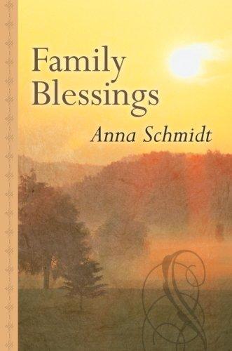 Family Blessings (Thorndike Large Print Gentle Romance Series): Schmidt, Anna
