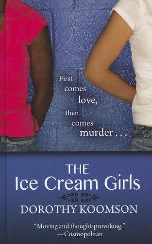 9781410450647: The Ice Cream Girls