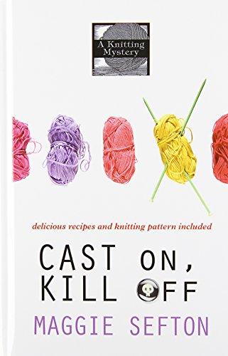 9781410450715: Cast On, Kill Off (Thorndike Press Large Print Mystery)